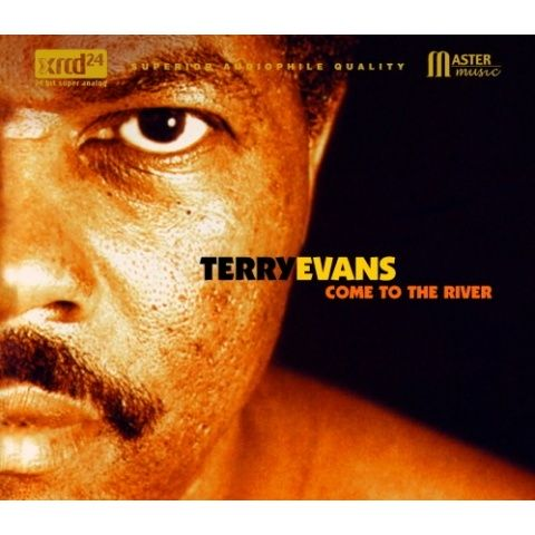 Come To The River Terry Evans